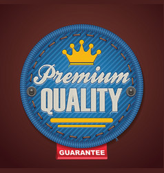 Premium quality fabric badge vector