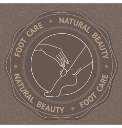Foot hand and text foot care natural beauty vector