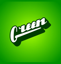 green hand written lettering vector image vector image