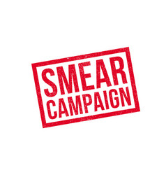 Smear campaign rubber stamp vector