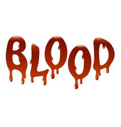 Inscription blood vector