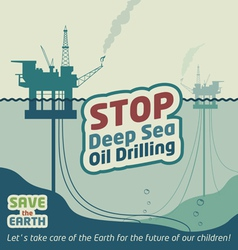 Stop deep sea oil drilling vector