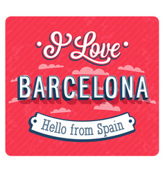 Vintage greeting card from barcelona vector