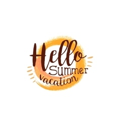 Hello summer message watercolor stylized label vector