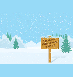 Wood sign in winter forest vector