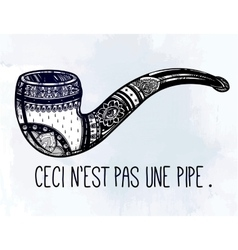 Smoking pipe with quote in french vector