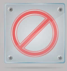 Transparent prohibition sign on the plate vector