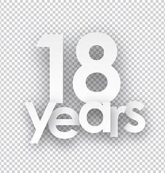 Eighteen years paper sign vector