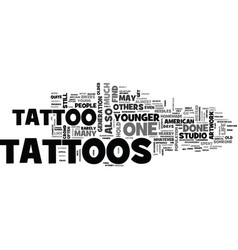 who is most likely to get tattoos text word cloud vector image vector image