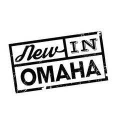 New in omaha rubber stamp vector