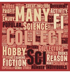 Why sci fi collectibles should be collected text vector