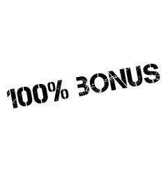 100 percent bonus rubber stamp vector
