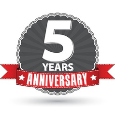 Celebrating 5 years anniversary retro label with vector image