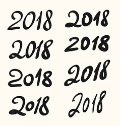 2018 happy new year hand drawn lettering set vector image