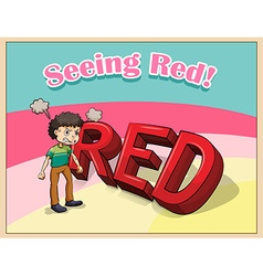 Old saying seeing red vector