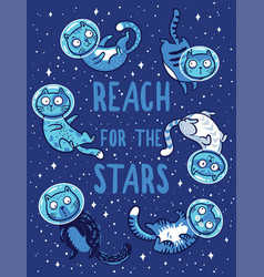 print with cats in space reach for the vector image vector image