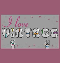 I love vintage retro card vector