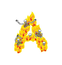Letter a hellish flames and sinners font fiery vector