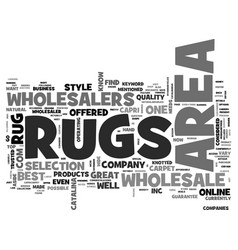 Area rugs wholesalers text word cloud concept vector