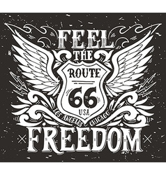 Feel the freedom route 66 hand drawn grunge vector