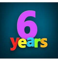 Six years paper sign vector image vector image