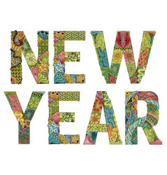 Words new year decorative zentangle object vector