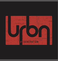 urban generation t-shirt and apparel vector image