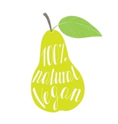 Pear with the phrase natural vegan vector