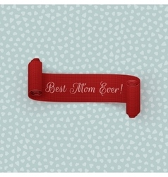 Mothers Day realistic scroll festive Ribbon vector image