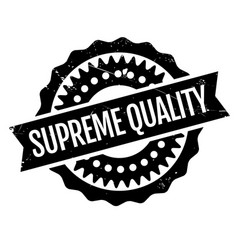 supreme quality rubber stamp vector image