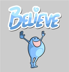 Believe message vector