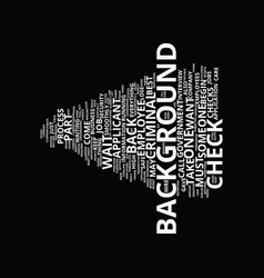 Employee criminal background check text vector