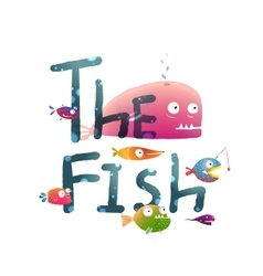 Colorful The Fish Sign Underwater vector image vector image