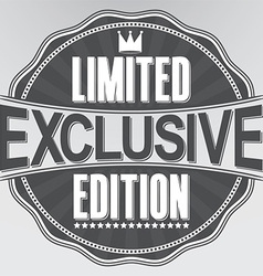 Exclusive limited edition retro label vector image