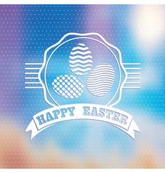 Blured background Easter vintage label vector image vector image