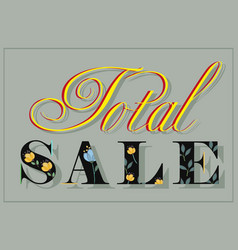 Total sale black floral letters artistic font vector