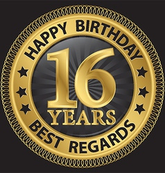 16 years happy birthday best regards gold label vector