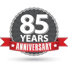 Celebrating 85 years anniversary retro label with vector image vector image