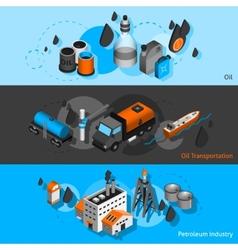 Petroleum isometric banners vector