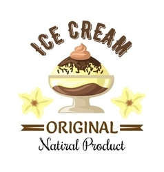 Vanilla and chocolate ice cream sundae badge vector image