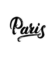 Paris hand written calligraphy lettering vector image vector image