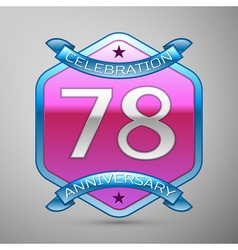 Seventy eight years anniversary celebration silver vector