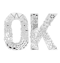 word ok for coloring decorative zentangle vector image vector image