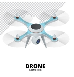 Drone isometric Drone EPS Drone quadrocopter 3d vector image