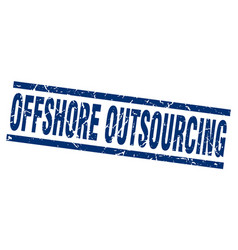 Square grunge blue offshore outsourcing stamp vector