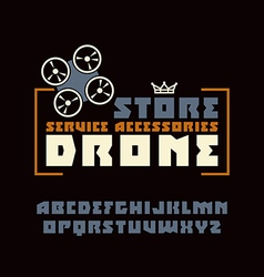Square sanserif font and drone store emblem vector