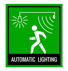 Green signboard of a automatic lighting system vector