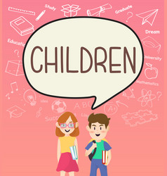 Girls and boys pupils with children on speakbubble vector