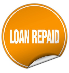 Loan repaid round orange sticker isolated on white vector
