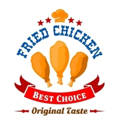Fast food fried chicken legs badge for menu design vector image